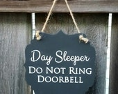 Day Sleeper, Do Not Ring Doorbell - hanging wood sign
