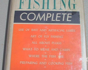 VINTAGE Fishing Book Fresh Water Fishing Complete By Edward C. Janes