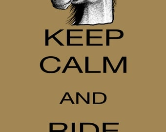 keep calm and ride on, horse, color choices, tan, horseback riding