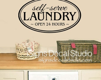 Laundry Room Decal - Laundry Room Wall Decal - Self Serve Laundry Decal - Laundry Room - Laundry Wall Quote - Laundry Room Sticker - Decals
