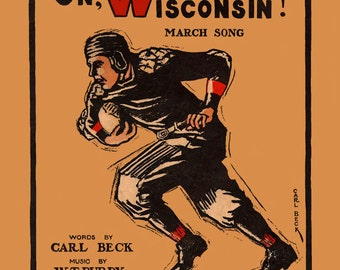 On, Wisconsin Sheet Music Cover Art Print - Digitally Remastered Fine Art Print - Famous Wisconsin Football Song
