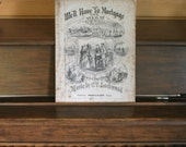 We'll Have to Mortgage the Farm, Rare Post-Civil War Era Sheet Music, Antique Rag Paper, 1869