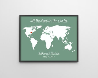 Engagement Gift Personalized Art Print - All the Love in the World Map - Wedding, Engaged Custom Gift - Bridal Shower - 018