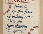 Baseball Decor, Baseball Sign, Baseball Quote, Babe Ruth Quote, Baseball Wall Decor - Fearless - Never Let Fear Keep You From Playing