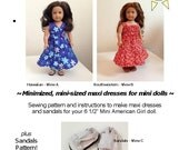 Maxis for Minis - American Girl mini doll pattern - 2 Maxi Dress Styles PLUS SANDALS!