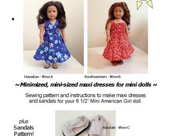 Maxis for Minis - American Girl mini doll pattern - 2 Maxi Dress Styles PLUS SANDALS!