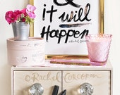 BELIEVE and it Will Happen - Original - Typographic Print - Hand Lettering - Motivational Print - Positive - Inspirational Art