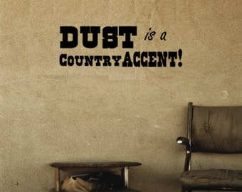 Country Quote-Western Quote- Americana Quote wall decal- Approx. 27 x 9 inches. 122-HQ