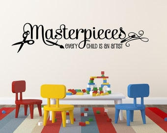Masterpieces Wall Decal Every Child Is An Artist Decal Masterpieces Decal Playroom Wall Decal Art Display Decal Playroom Decor