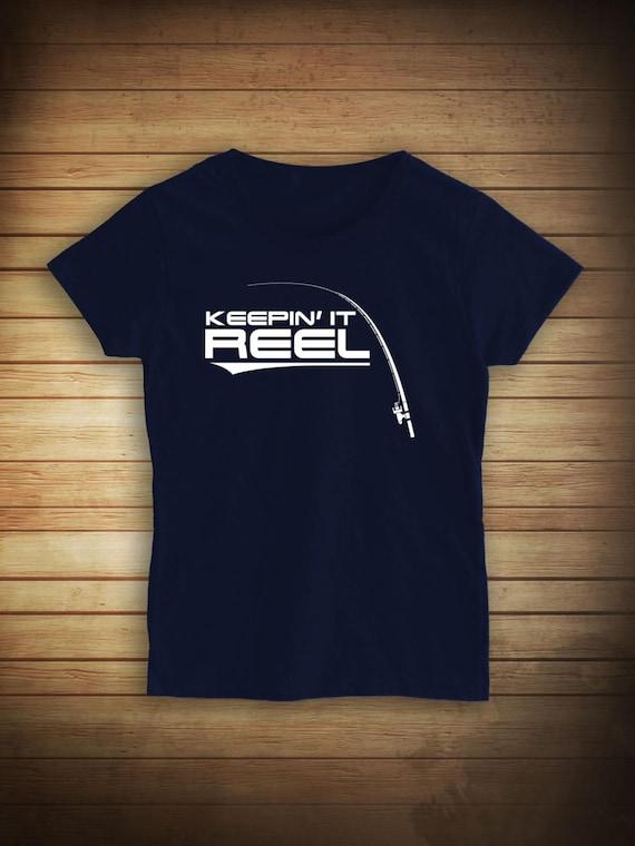 Keepin it reel fishing shirt fishing girl by uncensoredshirts for Girls fishing shirts