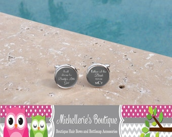 Personalized I will always be daddy's little girl Cufflinks,Father of the Bride,Wedding Party Gifts,Mens Gift,Wedding Cufflinks,Cuff links