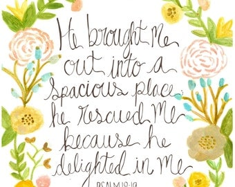 Spacious Place // Psalm 18:19 Print
