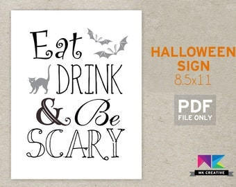 Halloween Sign Eat Drink and be Scary! Halloween Party Drink Sign, Halloween Print, Halloween Printable Sign