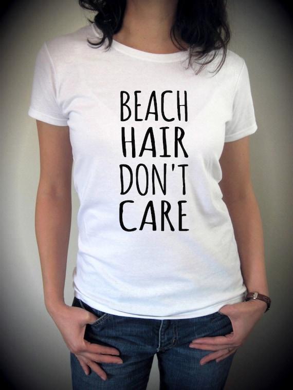 Items similar to Beach Hair Don't Care Long Hair Shirt ...