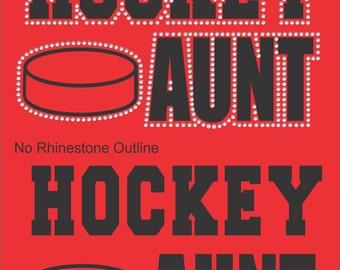 Hockey Aunt Shirt/ Hockey Shirts/ Rhinestone Hockey Shirt/ Vinyl Rhinestone Hockey Aunt T Shirt/ Hockey Gifts