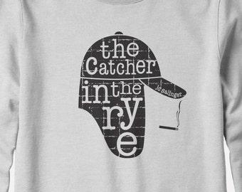Sweatshirt - Catcher in the Rye sweatshirt - J.D. Salinger - You Choose Color