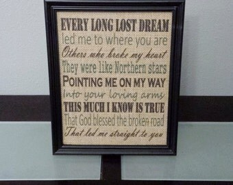 Burlap Print - Rascal Flatts God Bless The Broken Road - God Blessed The Broken Road That Led Me  To You - Wedding - 8.5 x 11 - Burlap ONLY