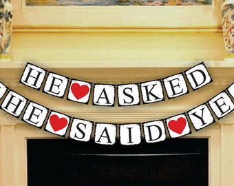Wedding Banner  - He Asked She Said Yes Banner - Bridal Shower - Garland - Sign - Photo Prop -