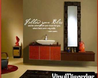 Follow your bliss and the universe will open doors for you - Vinyl Wall Decal - Wall Quotes - Vinyl Sticker - In019FollowyouriiiET
