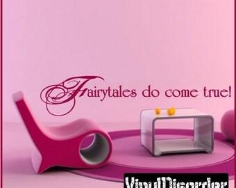 Fairytales do come true - Vinyl Wall Decal - Wall Quotes - Vinyl Sticker - Lo007FairytalesviET