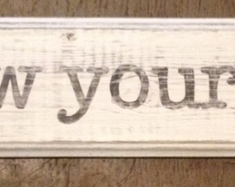 Fabulous Follow Your Bliss Wood Sign