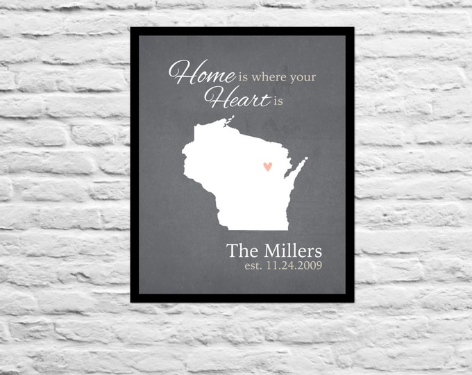 Home is Where the Heart is Anniversary Wedding Gift Housewarming / Unique Family, Sister, Best Friend Personalized Art Print Wisonsin Map