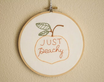Just Peachy. Hand Embroidered Hoop.