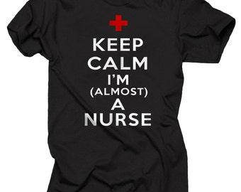Future Nurse Keep Calm I'm A Almost A Nurse T-shirt Gift For Nurse