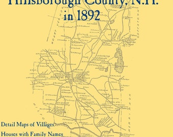 The Old Maps of Hillsborough County,  New Hampshire in 1892