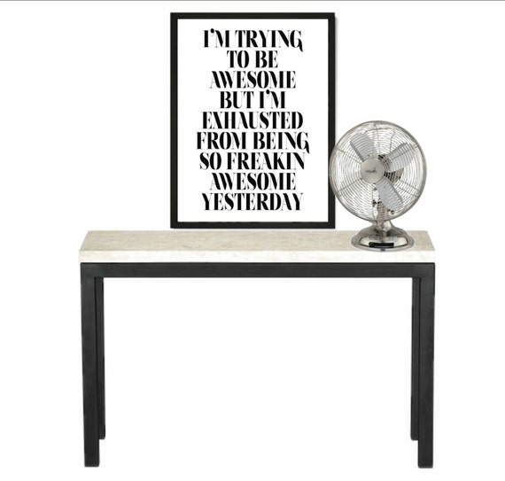 I'm trying to be awesome, Black and White Typography Art Quote - Funny Quotes