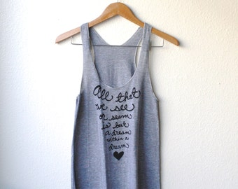"""Edgar Allan Poe """"All that we see or seem..."""" Racerback Tank. MADE TO ORDER"""