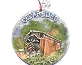 CEDARBURG COVERED BRIDGE ornament keepsake handcarved Wisconsin ceramic watercolor textured landscape wrapped gift by Faith Ann Originals