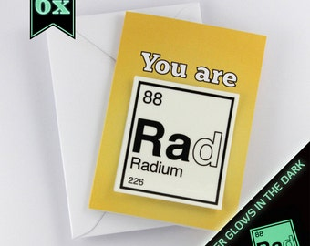 "6 ""You are Rad"" Cards, Periodic Table Friendship Cards, Valentine Cards, with Removable Glow-in-the-dark Sticker"