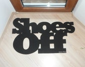 Shoes Off door mat. Custom doormat. Home decor. Elegant floor mat.