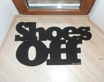Shoes Off door mat. Custom doormat. Home decor. Elegant floor mat.
