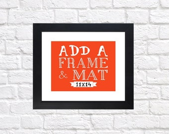 Frame your Custom Print - 11x14 Frame and Mat, Silver, Black and White, You Choose Frame, Add On, Customized, Wedding Gift, Anniversary