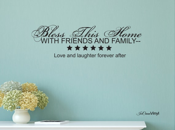 Bless this Home with Friends and Family Vinyl Wall Decal Home Decor