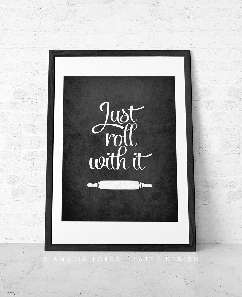 Mothers Day Just Roll With It Kitchen Print Kitchen Wall Art