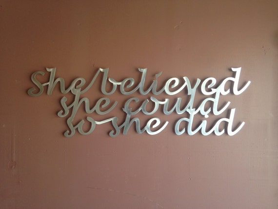 She Believed Inspirational Quote Metal Wall Art By