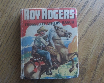 """1945  Roy Rogers at Crossed Feathers Ranch Book """"Better Little Book"""""""