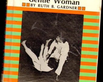 Judo For The Gentle Woman Ruth Gardener Hardcover Reference Book 1971 Fun Illustrations