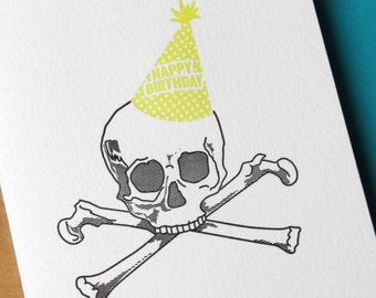 Skull and Bones - Letterpress Birthday Card