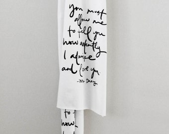 Bold Mr. Darcy proposal scarf - Jane Austen - You must allow me to tell you...