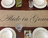 Abide in Grace burlap table runner