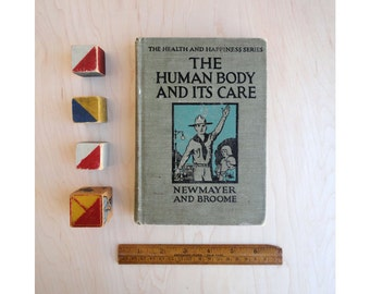 The Human Body and Its Care - Health Book - by Newmayer and Broome