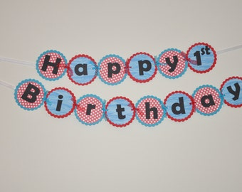 Happy Birthday Banner. Banner. Red. Blue. Polka Dots.