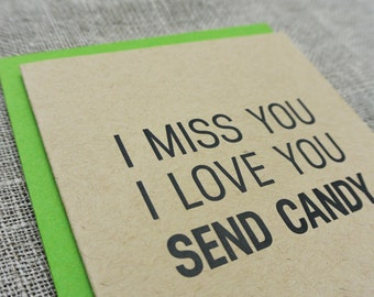 Letterpress Camp Note: I Miss You. I Love You. Send Candy.