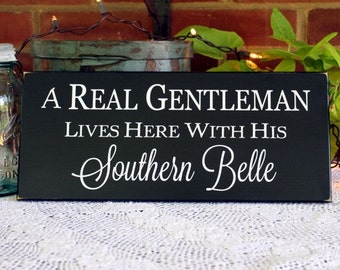 Wood Sign Gentleman and Southern Belle Live Here Wall decor  Plaque