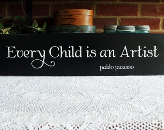 Every Child is an Artist Wood Sign Wall Decor Nursery Plaque Kids Wall Art Display