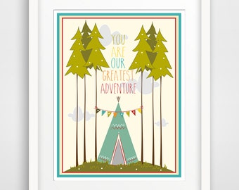 Kids Wall Art Print, Nursery Art, Children Wall Art. You Are Our Greatest Adventure (Tee Pee)... print by Finny and Zook
